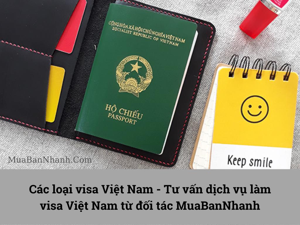 Các loại visa Việt Nam - Tư vấn dịch vụ làm visa Việt Nam từ đối tác MuaBanNhanh