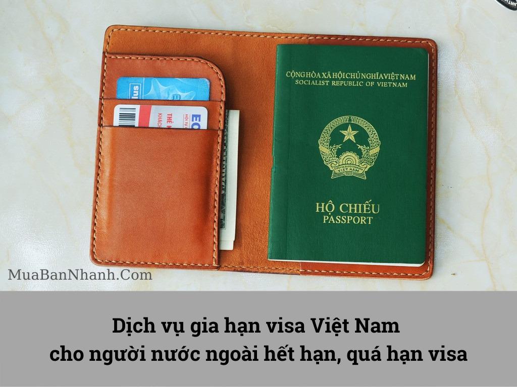 Dịch vụ gia hạn visa Việt Nam cho người nước ngoài hết hạn, quá hạn visa