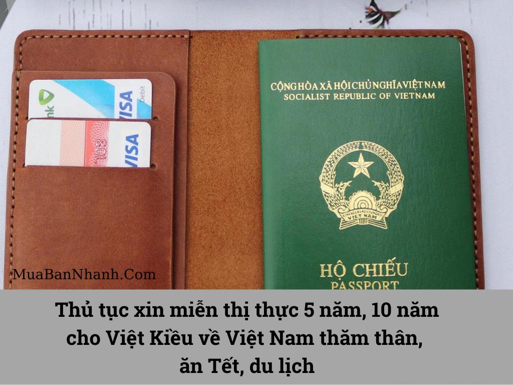 Thủ tục xin miễn thị thực 5 năm, 10 năm cho Việt Kiều về Việt Nam thăm thân, ăn Tết, du lịch