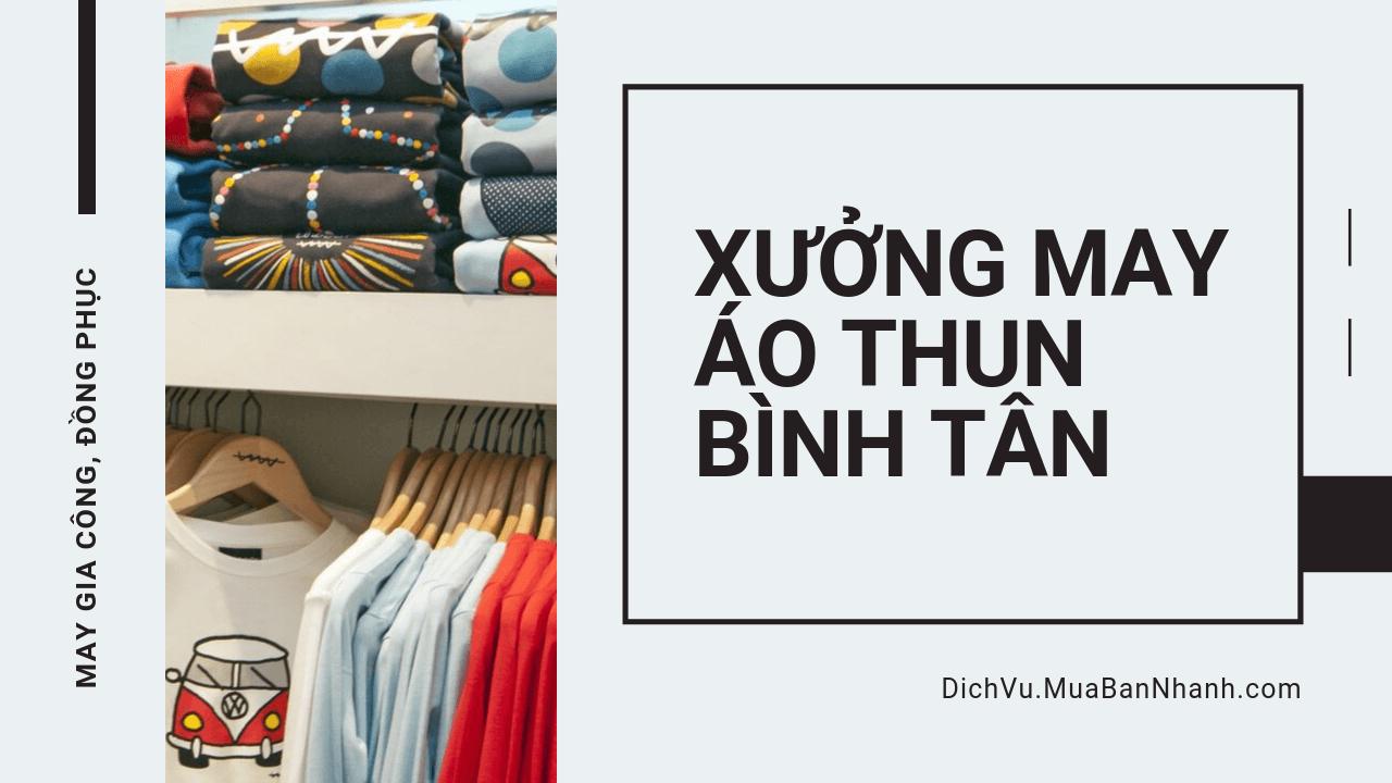 Xưởng may áo thun quận Bình Tân
