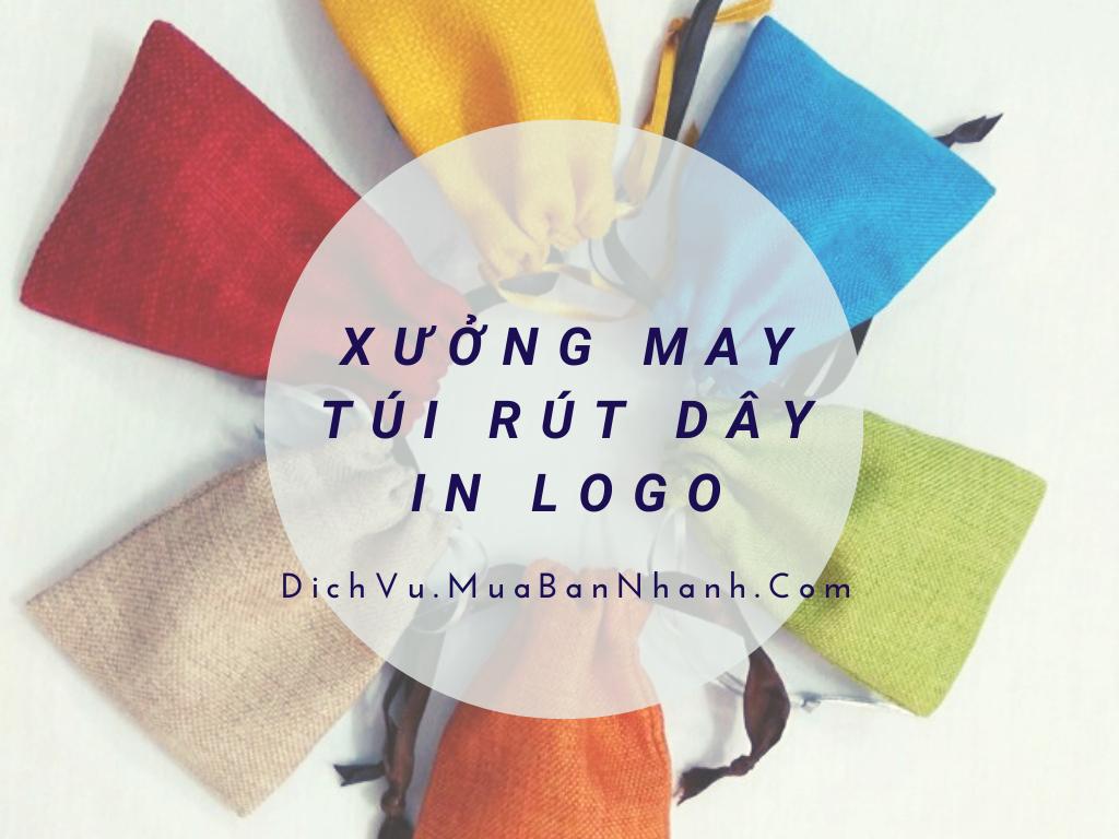 Xưởng may túi rút dây in logo TPHCM - DichVuMuaBanNhanh