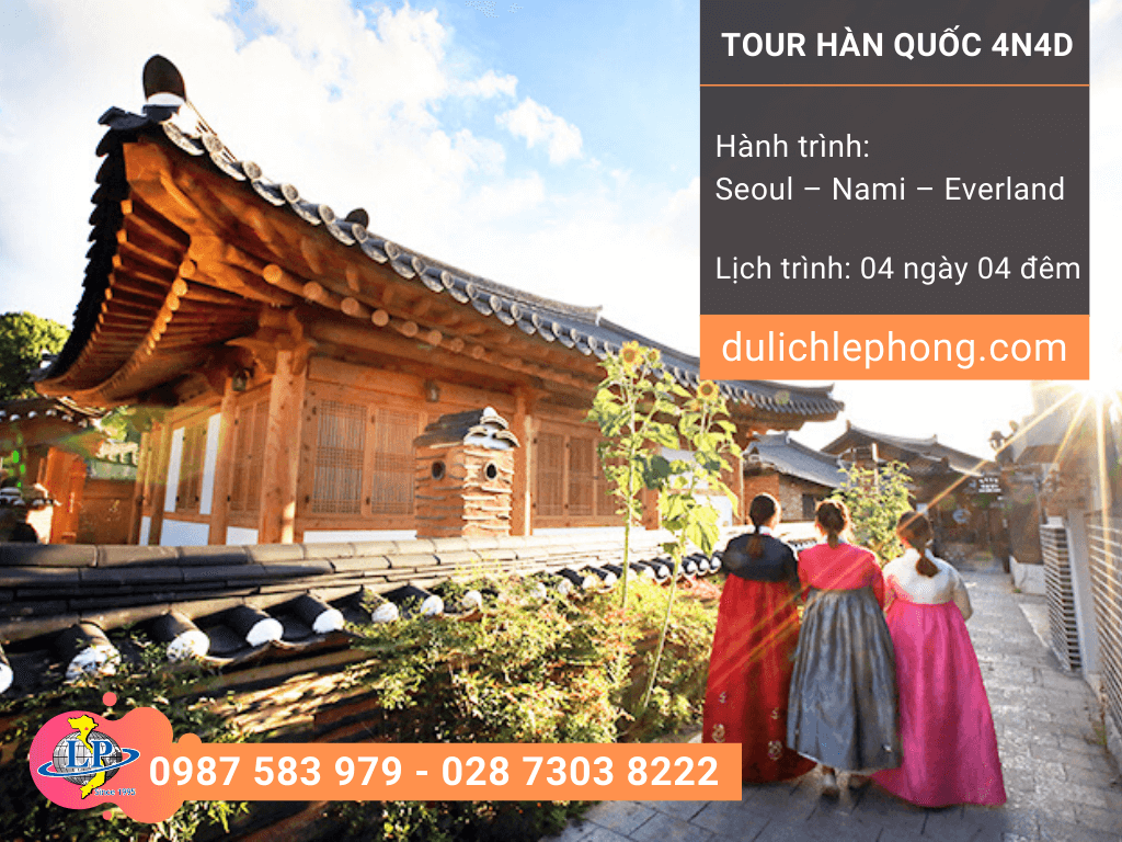 Tour du lịch Hàn Quốc Tết Dương Lịch 2020 - 4 ngày 4 đêm Seoul – Nami – Everland - Du lịch Hàn Quốc Lê Phong
