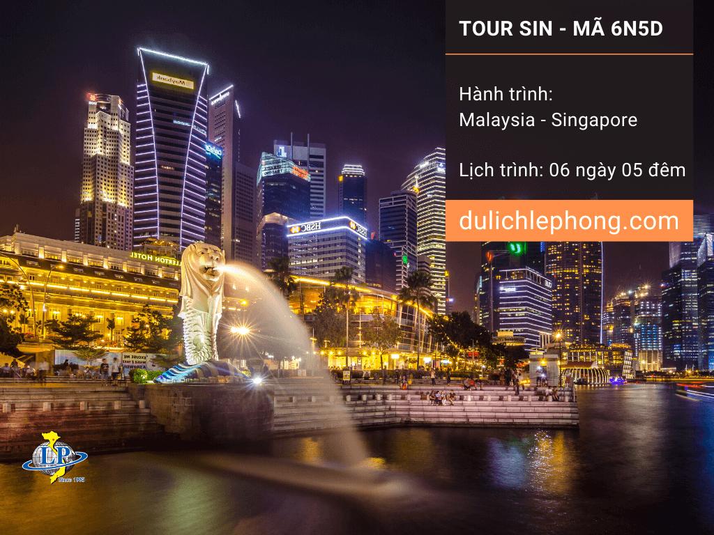 [ ĐÓN TẾT 2020 ] Tour du lịch Singapore - Malaysia 6 ngày 5 đêm - Du lịch Singapore Lê Phong