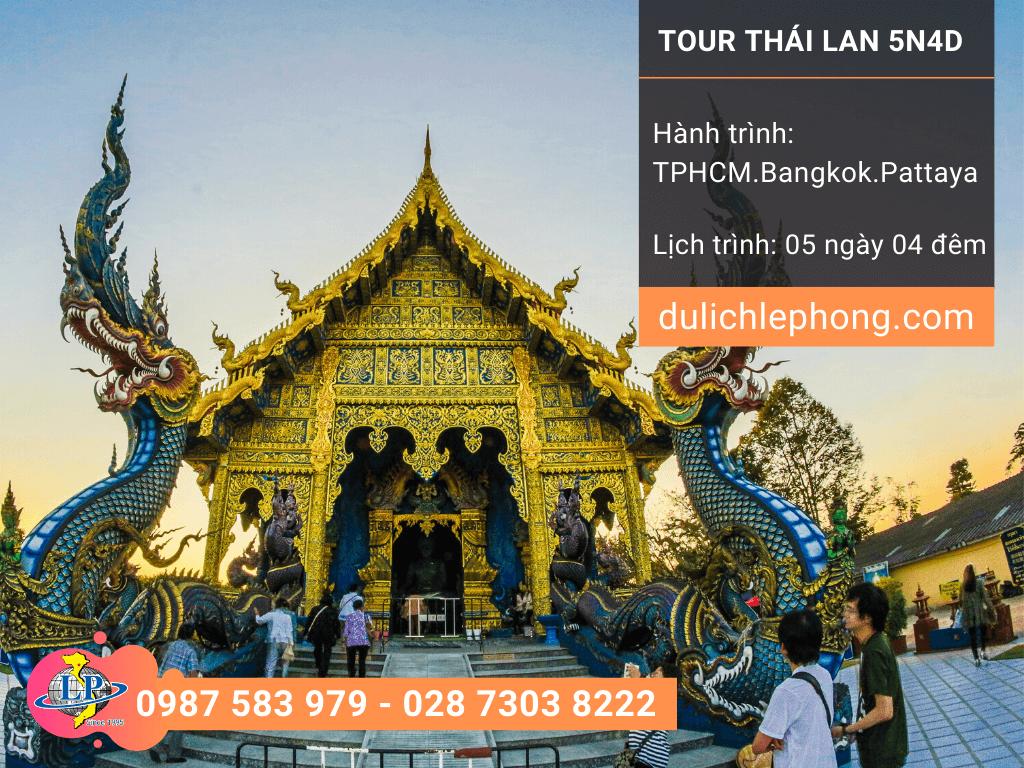 Tour du lịch Thái Lan mùng 4 Tết từ TPHCM - Bangkok - Pattaya 5 ngày 4 đêm - Du lịch Thái Lan Lê Phong