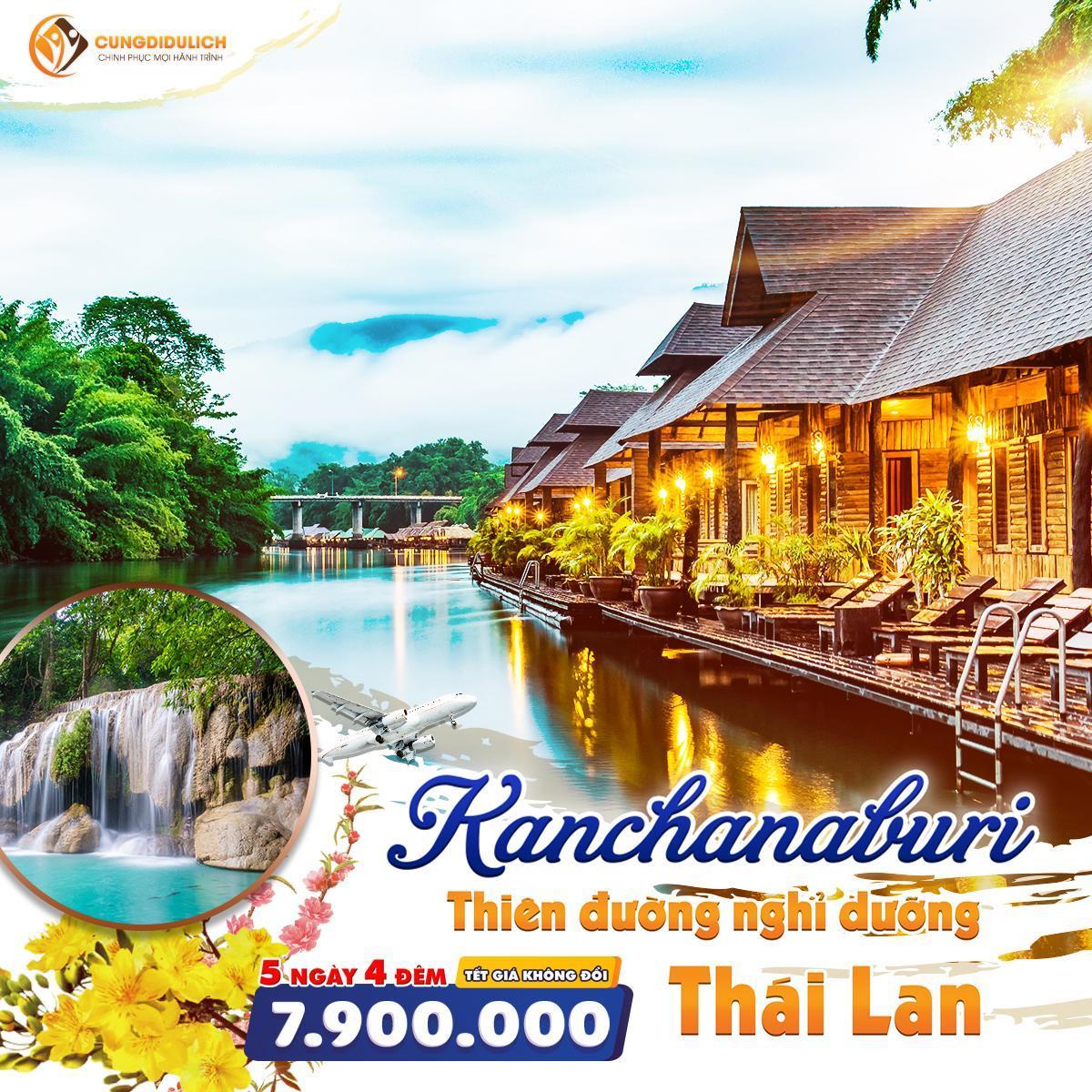 Tour Du Lịch Thái Lan BANGKOK - KANCHANABURI 5N4D MỚI LẠ NHẤT 2020