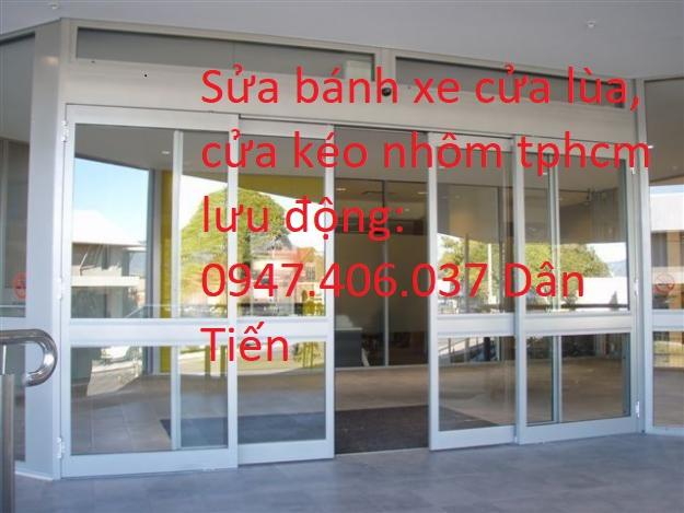 Thợ Sửa Cửa Lùa Nhôm Kính Quận Gò Vấp 0947.406.037