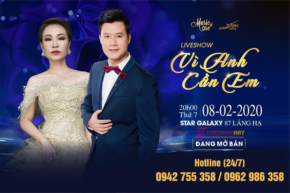 Mua Vé Liveshow Quang Dũng, Uyên Linh- Vì  Anh Cần Em- Vé Đẹp, Chính Thống Từ Ban Tổ Chức