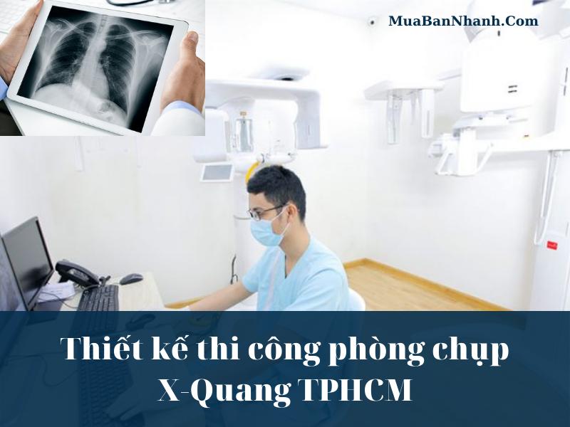 Thiết kế thi công phòng chụp X-Quang TPHCM