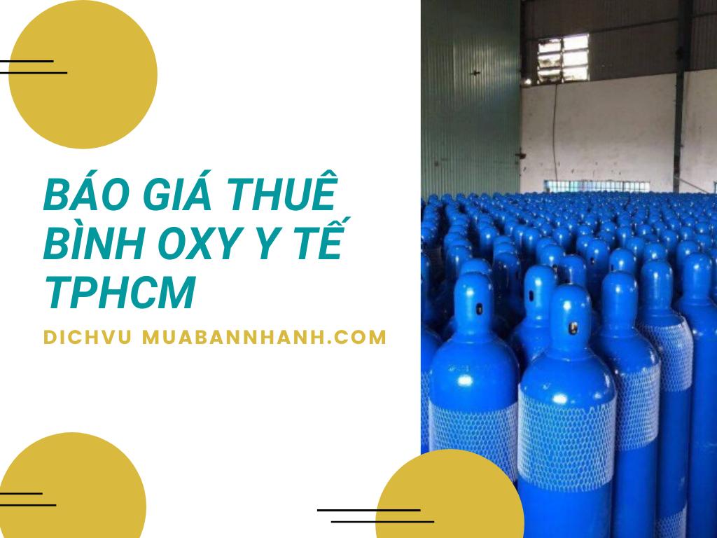 Báo giá dịch vụ cho thuê bình Oxy y tế tại nhà TPHCM