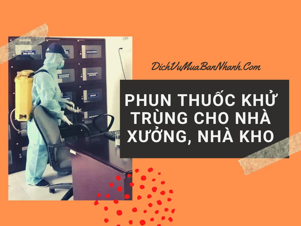 Dịch vụ phun thuốc khử trùng nhà xưởng, nhà máy, khu phân xưởng, nhà kho TPHCM, Đồng Nai, Bình Dương