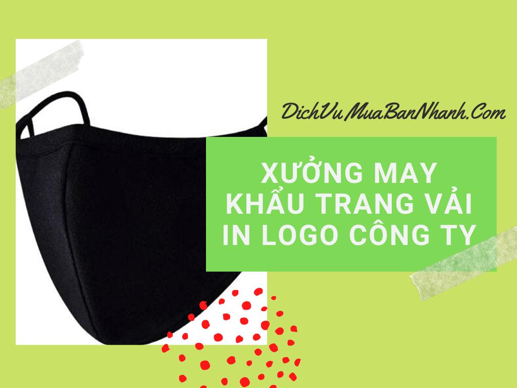 Xưởng may khẩu trang vải kháng khuẩn in logo công ty theo yêu cầu trên MuaBanNhanh