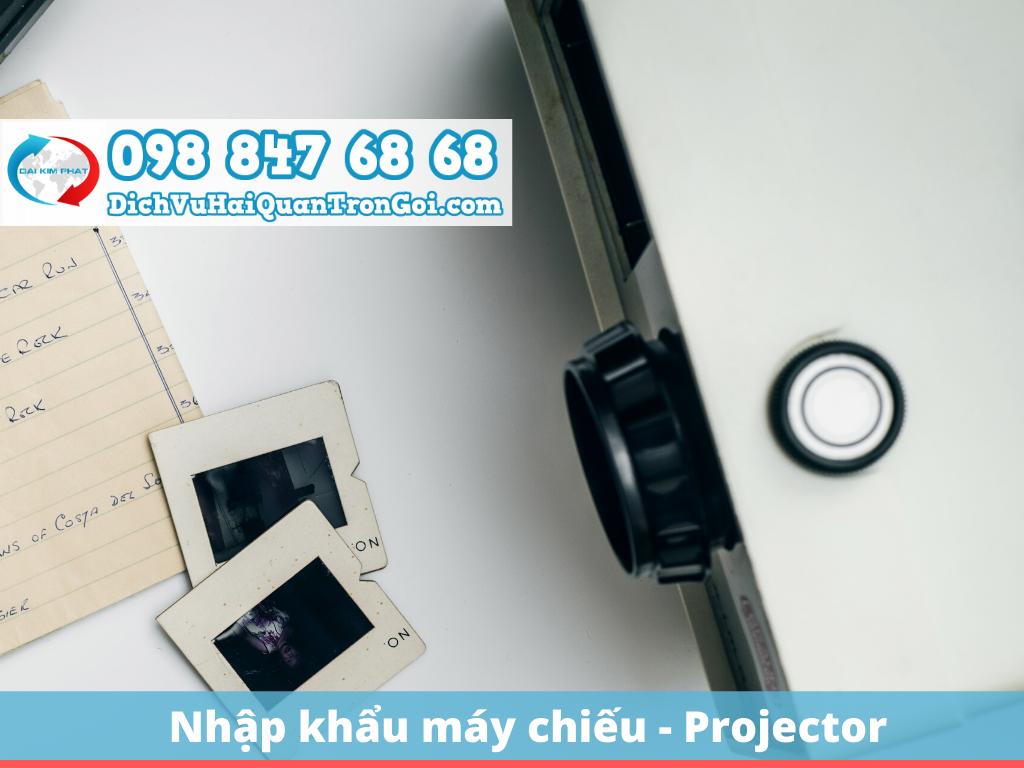 Nhập khẩu máy chiếu Projector