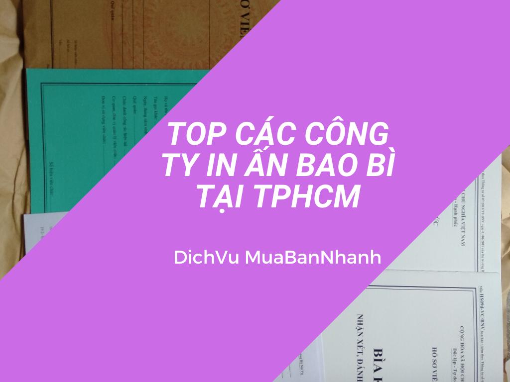 Top các công ty in ấn bao bì tại TPHCM
