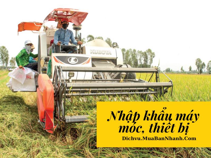 nhập khẩu máy móc nông nghiệp