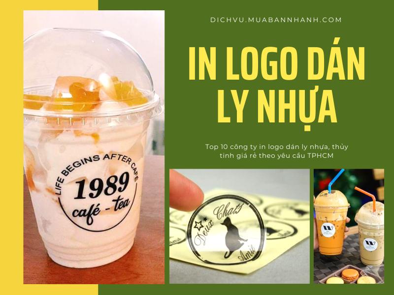 Top 10 công ty in logo dán ly nhựa, thủy tinh giá rẻ theo yêu cầu TPHCM