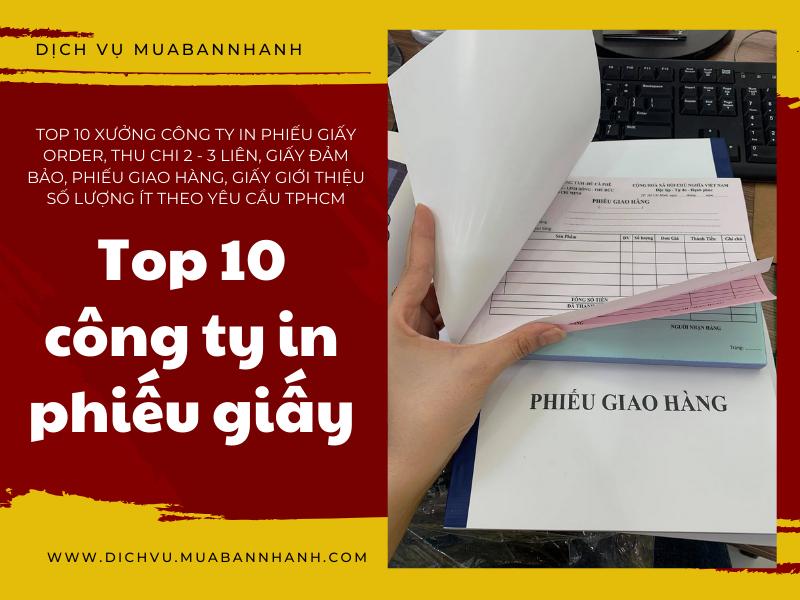 Top 10 xưởng công ty in phiếu giấy order, thu chi 2 - 3 liên, giấy đảm bảo, phiếu giao hàng, giấy giới thiệu số lượng ít theo yêu cầu TPHCM