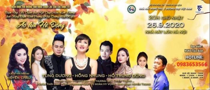 Bán vé đêm nhạc Áo lụa Hà Đông - Hồng Nhung, Tùng Dương ngày 26/9/2020