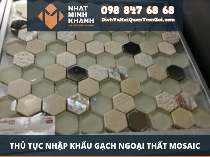 Nhập khẩu gạch ngoại thất Mosaic