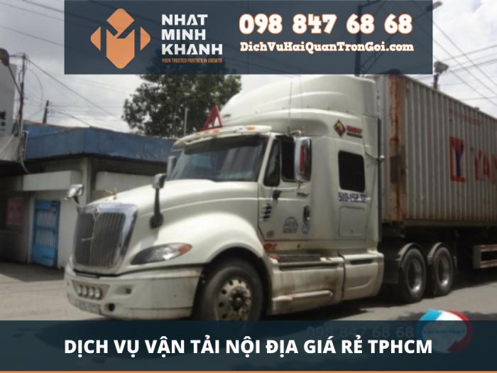 Dịch vụ vận tải nội địa giá rẻ TPHCM