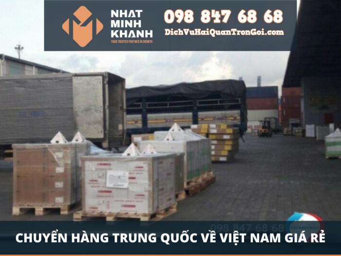 Chuyển hàng Trung Quốc về Việt Nam giá rẻ