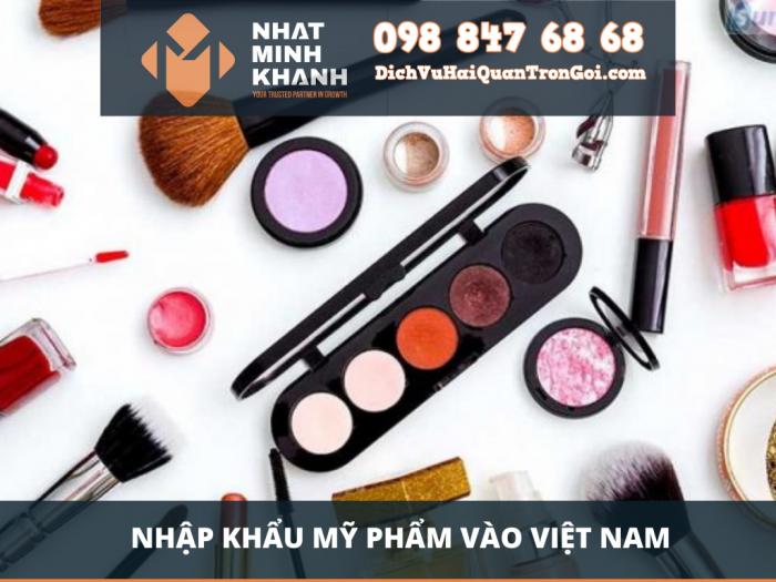 Nhập khẩu mỹ phẩm vào Việt Nam