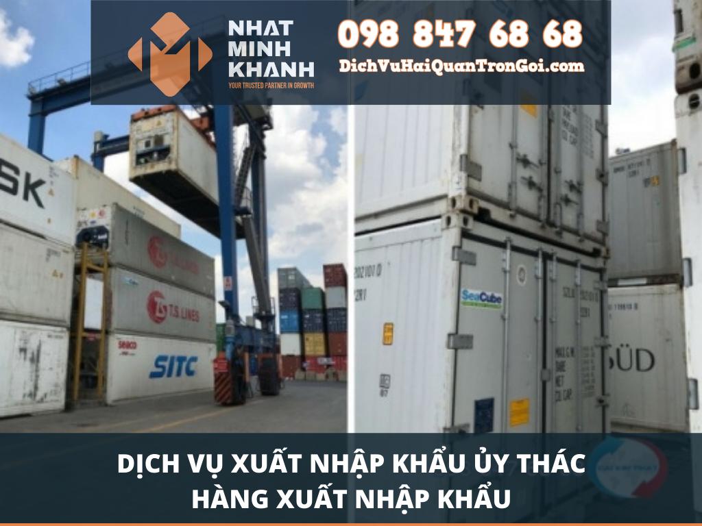 Dịch vụ xuất nhập khẩu ủy thác hàng xuất nhập khẩu