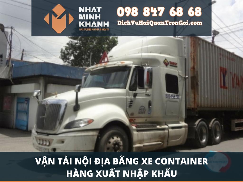 Vận tải nội địa bằng xe container hàng xuất nhập khẩu