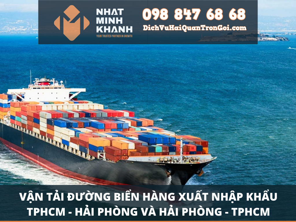 Vận tải đường biển hàng xuất nhập khẩu TPHCM - Hải Phòng và Hải Phòng - TPHCM