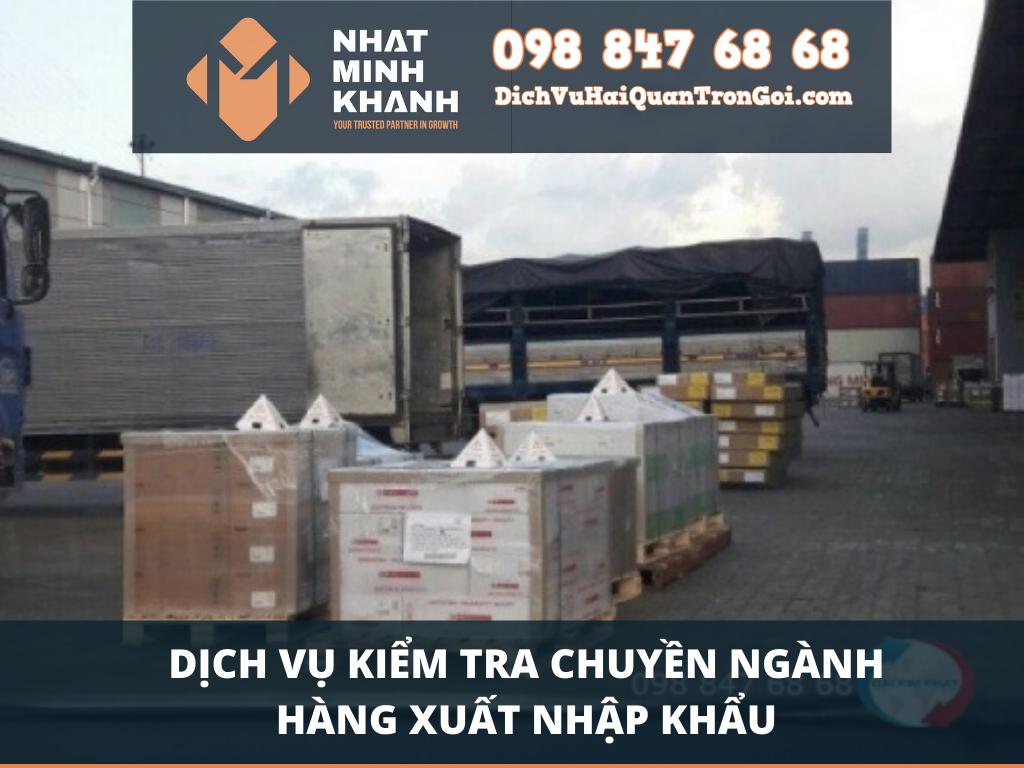 Dịch vụ kiểm tra chuyên ngành hàng xuất nhập khẩu