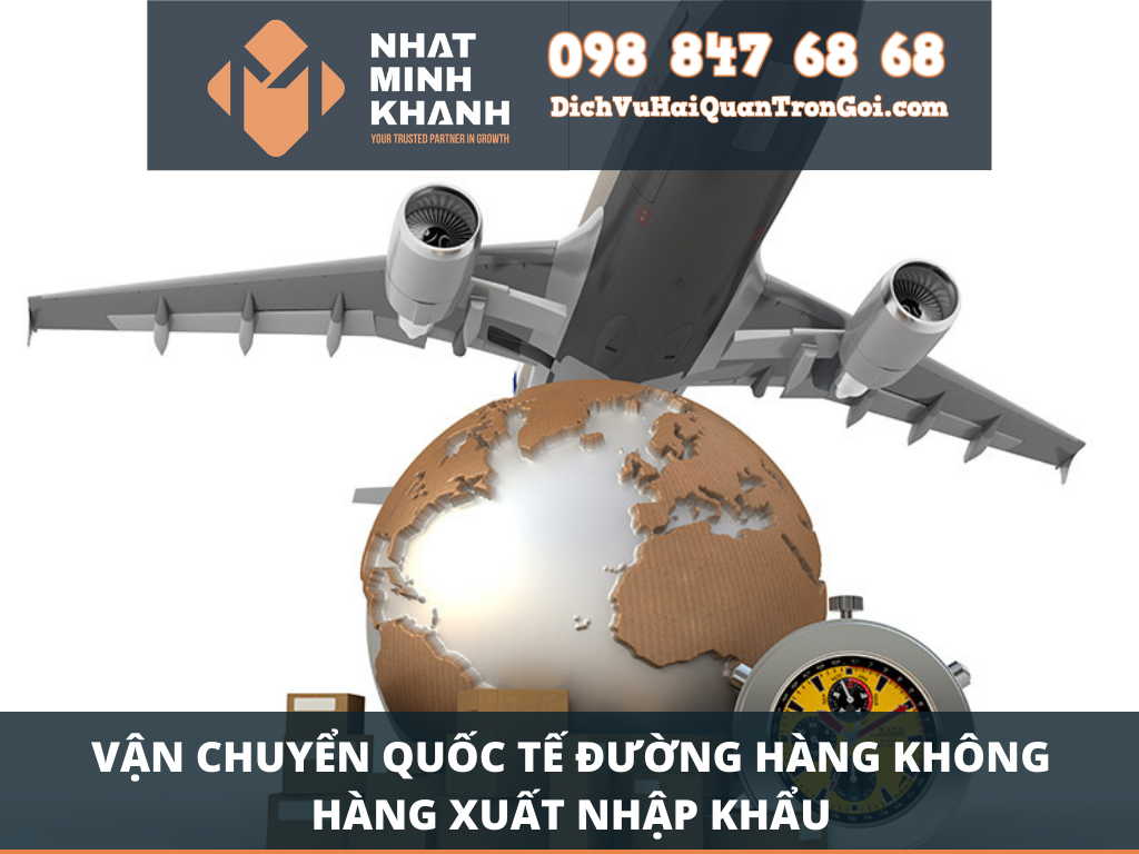 Vận chuyển quốc tế đường hàng không hàng xuất nhập khẩu