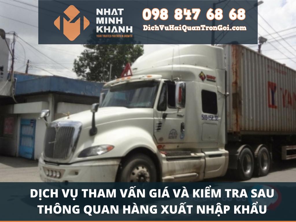 Dịch vụ tham vấn giá và kiểm tra sau thông quan hàng xuất nhập khẩu
