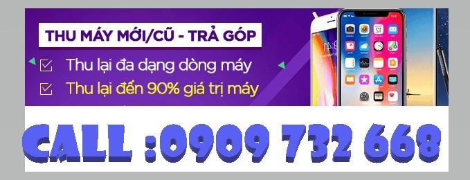 Thu mua điện thoại mới trả góp giá cao nhất tphcm